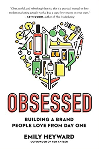 Obsessed: Building a Brand People Love from Day One cover